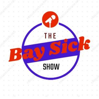 The Bay Sick Show #2 (Tiger King, Joe Exotic, Lupus, Health, Divorce, Ex-Husband, Social Media)