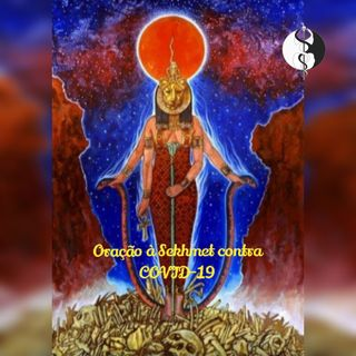 Oração a Sekhmet contra o COVID-19