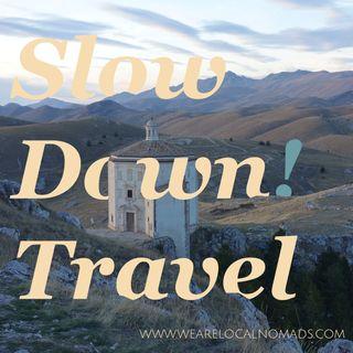 Slow Down! Travel - viaggi e storie slow