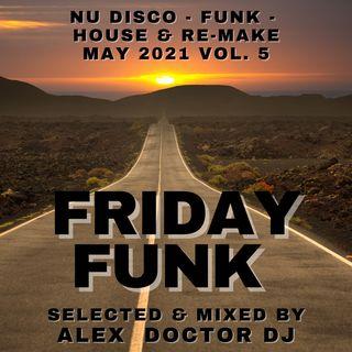 #128 - Friday Funk - May 2021 vol.5