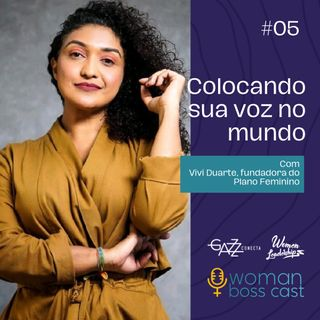 Colocando sua voz no mundo: estratégias digitais para comunicar e atrair clientes   EP #05