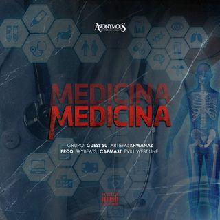 Khwanaz - Medicina [Prod. AE_UKNOW]