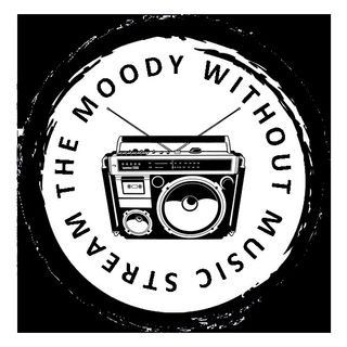 The Moody Without Music Stream - 12/13 April