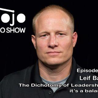 Leif Babin The Dichotomy of Leadership… it's a balance.