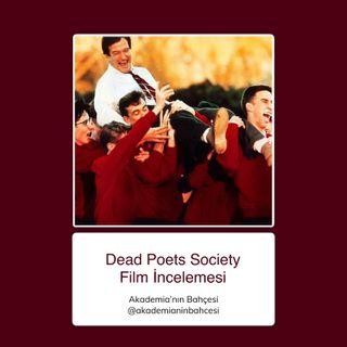 Dead Poets Society (Ölü Ozanlar Derneği) Film İncelemesi