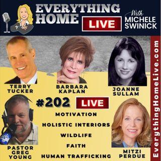 202 LIVE: Motivation, Holistic Interiors, Wildlife, Faith, Human Trafficking