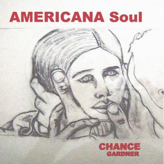 A Man With An Americana Soul Chance Gardner On ITNS Radio