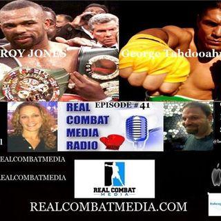 REAL COMBAT MEDIA BOXING RADIO EPISODE #41