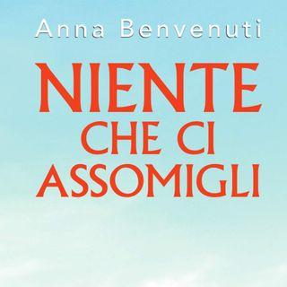 """Anna Benvenuti """"Niente che ci assomigli"""""""