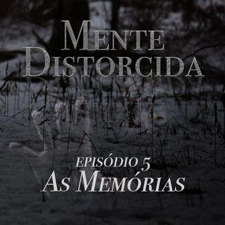 S01E05 - As Memórias