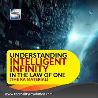 Understanding Intelligent Infinity in the Law of One