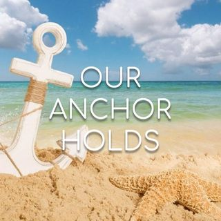 Our Anchor Holds - Morning Manna #2769