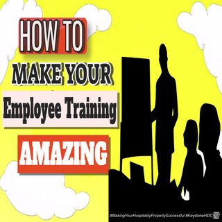 How to Make Your Employee Training Amazing | Ep. #213
