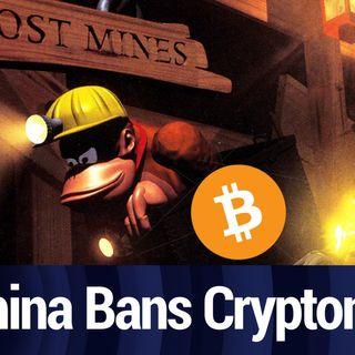 Crypto Crackdown: China Bans Mining, UK Bans Binance