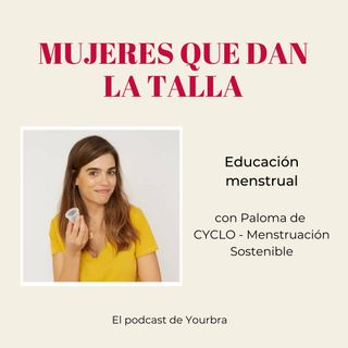 Educación Menstrual con Paloma Alma (CYCLO)