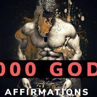 1,000 GODS|| SAVAGE CONFIDENCE