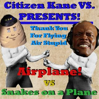 Airplane! vs Snakes on a Plane