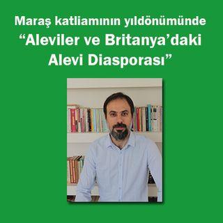 """Maraş katliamının yıldödümünde, """"Alevilik ve Britanya'daki Alevi Diasporası"""""""