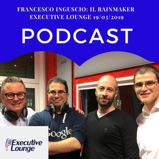 02x20 - Francesco Inguscio - Il Rainmaker -
