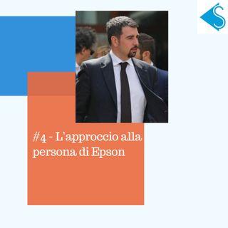 #4 - L'approccio alla persona di Epson Italia - intervista a Isacco Petrucci