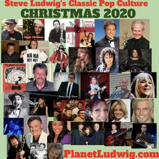 Steve Ludwig's Classic Pop Culture 2020 Christmas Show