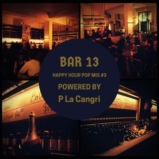 Happy Hour Pop Mix  #3 Powered by P La Cangri