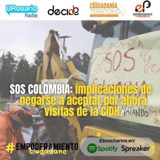 SOS Colombia: Implicaciones de negarse a aceptar por ahora visitas de la CIDH