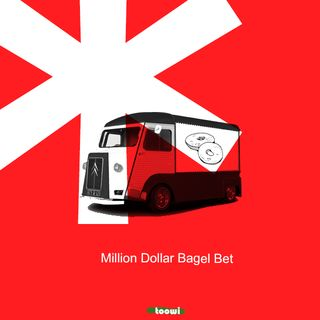 10 - The Million Dollar Bagel Bet