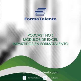 FormaTalento Ep. 03 - Modulos de Excel Impartidos en FormaTalento