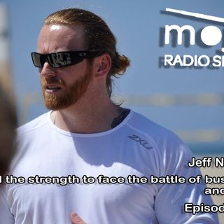 The Mojo Radio Show EP 233: Build The Strength To Face The Battle Of Business And Life - Jeff Nichols