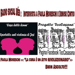 Radiosocialuéb intervista a Paola Moreschi e Denise Cintio