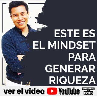 El mindset para generar riqueza