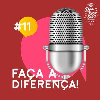 Faça a Diferença! #11 Outlet Solidário de Marcas e Projeto Tampets