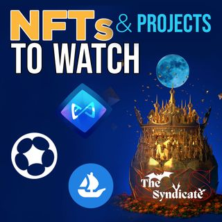 319. NFTs & Projects To Watch + NFT News