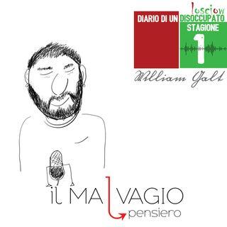 Diario di un disoccupato di William Galt - Lo show