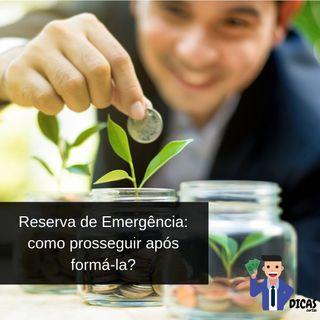 103 Reserva de Emergência: como prosseguir após formá-la?
