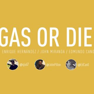 Gas or Die!