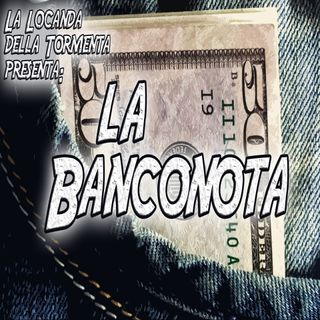 Podcast Storia - Banconota