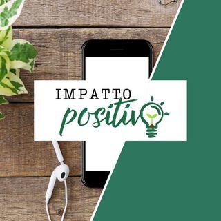 Chi siamo? Perché é nato Impatto Positivo?