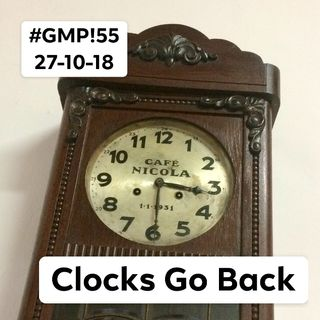 Clocks Go Back - The 'Good Morning Portugal!' Podcast - Episode 55