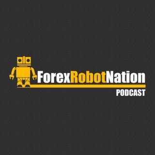 Forex Robot/Expert Advisor Podcast
