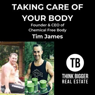 Take Care of Your Body with Tim James
