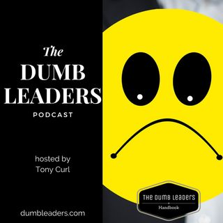 #104 The Dumb Leaders Podcast - The Plight of Plonker Pete