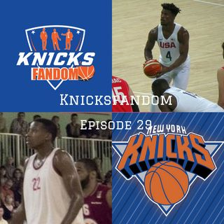 "EP 29: ""Look Frank, time has come, we got to Expand!: Frank Ntilikina to the Knicks, Jimmy is on the move & NBA Draft Recap!"" - Knicksfandom"