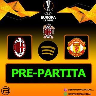 PRE PARTITA | MILAN-MANCHESTER UNITED