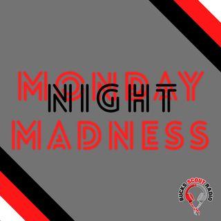 Monday Nighty Madness Show 08.02.21
