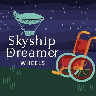 Skyship Dreamer: Wheels