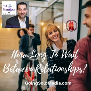 How Long To Wait Between Relationships