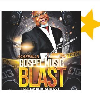 Stevie B's A Cappella Gospel Music Blast - (Episode 174)