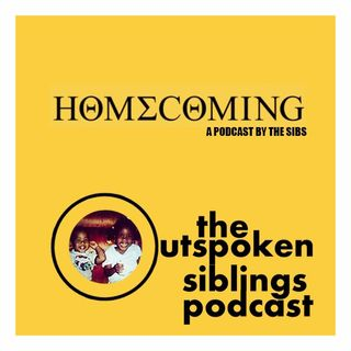 HOMECOMING - A Podcast by The Sibs